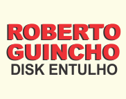 Roberto Guincho Disk Entulho-Pindamonhangaba