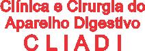 Clínica e Cirurgia do Aparelho Digestivo - Cliadi