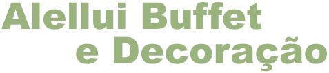 Alellui Buffet e Decoração