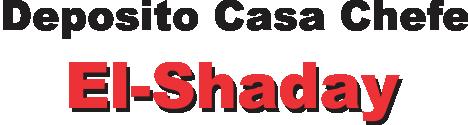 Deposito Casa Cheff El-Shaday